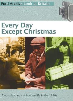 Best Documentary Movies of 1957 : Every Day Except Christmas