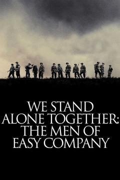 Best War Movies of 2001 : We Stand Alone Together: The Men of Easy Company