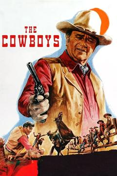 Best Western Movies of 1972 : The Cowboys