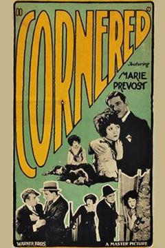 Best Crime Movies of 1924 : Cornered