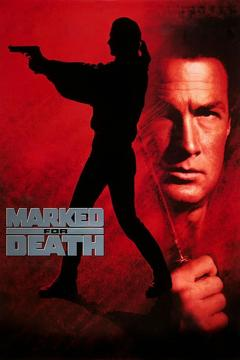 Best Action Movies of 1990 : Marked for Death