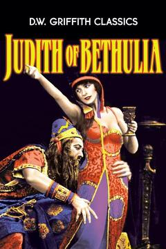Best Drama Movies of 1914 : Judith of Bethulia