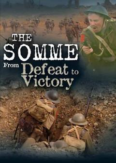 Best History Movies of 2006 : The Somme: From Defeat to Victory