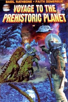 Best Tv Movie Movies of 1965 : Voyage to the Prehistoric Planet