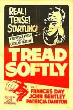 Best Mystery Movies of 1952 : Tread Softly