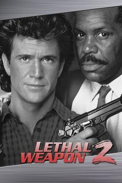 Best Action Movies of 1989 : Lethal Weapon 2