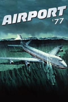 Best Action Movies of 1977 : Airport '77