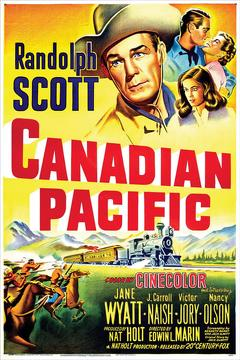 Best History Movies of 1949 : Canadian Pacific