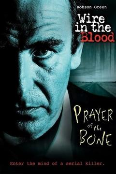 Best Tv Movie Movies of 2008 : Wire in the Blood: Prayer of the Bone