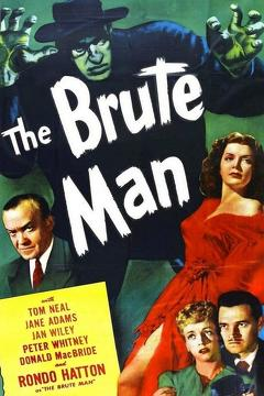Best Horror Movies of 1946 : The Brute Man
