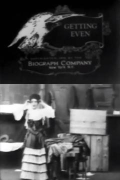 Best Comedy Movies of 1909 : Getting Even