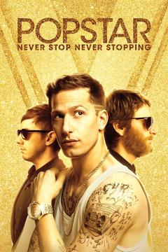 Best Music Movies of 2016 : Popstar: Never Stop Never Stopping
