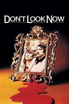 Best Thriller Movies of 1973 : Don't Look Now