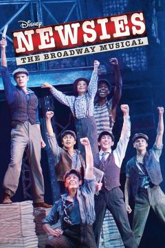 Best Music Movies of 2017 : Newsies: The Broadway Musical