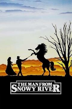 Best Adventure Movies of 1982 : The Man from Snowy River