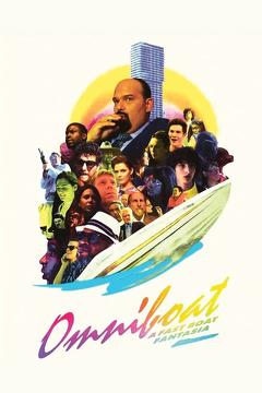 Best Comedy Movies of This Year: Omniboat: A Fast Boat Fantasia