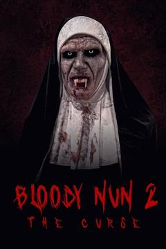 Best Horror Movies of This Year: Bloody Nun 2: The Curse