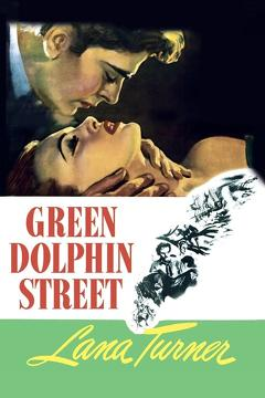 Best Adventure Movies of 1947 : Green Dolphin Street