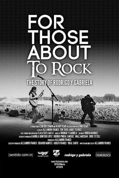 Best Documentary Movies of 2014 : For Those About to Rock. The Story of Rodrigo y Gabriela