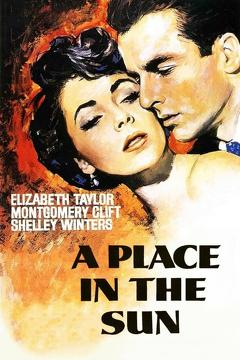 Best Drama Movies of 1951 : A Place in the Sun