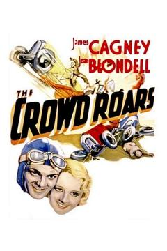 Best Action Movies of 1932 : The Crowd Roars