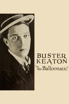 Best Romance Movies of 1923 : The Balloonatic
