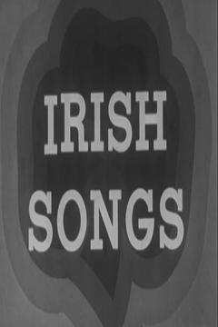 Best Documentary Movies of 1930 : Irish Songs