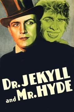 Best Horror Movies of 1931 : Dr. Jekyll and Mr. Hyde