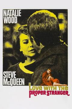 Best Romance Movies of 1963 : Love with the Proper Stranger