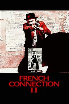 Best Action Movies of 1975 : French Connection II