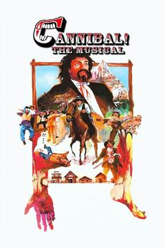 Best Western Movies of 1993 : Cannibal! The Musical