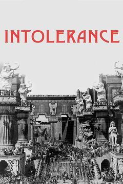 Best History Movies of 1916 : Intolerance: Love's Struggle Throughout the Ages