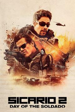 Best Thriller Movies of 2018 : Sicario: Day of the Soldado