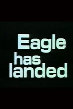 Best History Movies of 1969 : The Eagle Has Landed: The Flight of Apollo 11