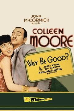 Best Romance Movies of 1929 : Why Be Good?