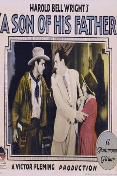 Best Western Movies of 1925 : A Son of His Father