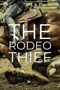 Best Western Movies of This Year: The Rodeo Thief