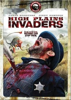 Best Western Movies of 2009 : High Plains Invaders