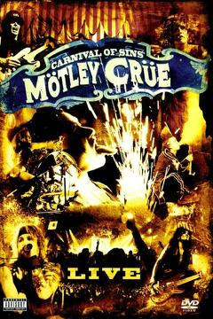 Best Music Movies of 2005 : Mötley Crüe: Carnival of Sins