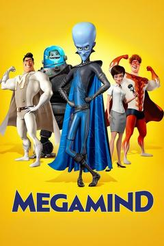 Best Animation Movies of 2010 : Megamind