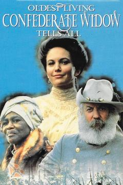 Best War Movies of 1994 : Oldest Living Confederate Widow Tells All