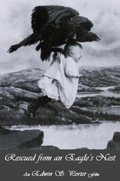 Best Action Movies of 1908 : Rescued from an Eagle's Nest