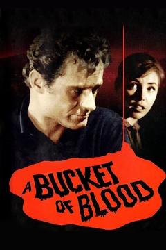 Best Horror Movies of 1959 : A Bucket of Blood