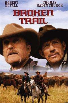 Best Western Movies of 2006 : Broken Trail: The Making of a Legendary Western
