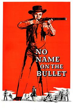 Best Western Movies of 1959 : No Name on the Bullet