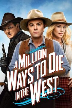 Best Western Movies of 2014 : A Million Ways to Die in the West