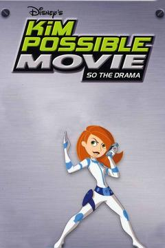 Best Tv Movie Movies of 2005 : Kim Possible: So the Drama