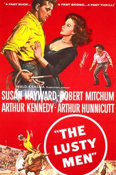 Best Western Movies of 1952 : The Lusty Men