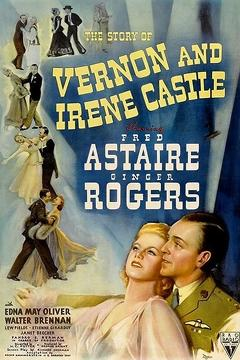 Best Music Movies of 1939 : The Story of Vernon and Irene Castle