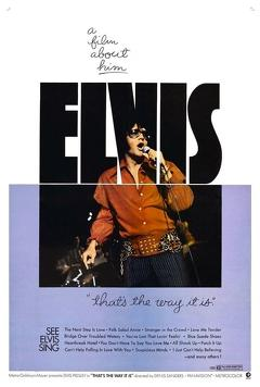 Best Music Movies of 1970 : Elvis: That's the Way It Is